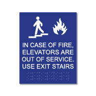 ADA Compliant and International Fire Code (section 1007.4) Compliant In Fire Emergency Do Not Use Elevator, Use Exit Stairs Sign with Tactile Text and Grade 2 Braiile