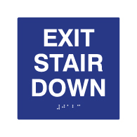 ADA Exit Stair Down Sign with Tactile Text and Grade 2 Braille - 6x6