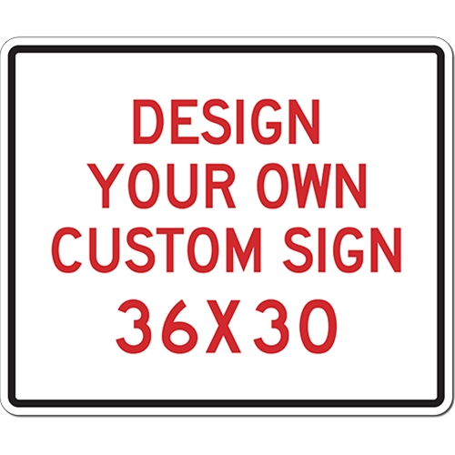 design your own custom sign 36x30