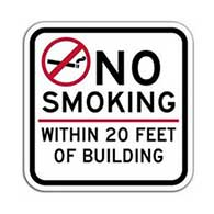 No Smoking Within 20 Feet Of Building Sign - 12x12 - Non-reflective