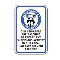 Neighborhood Watch Neighbors Are Watching Sign - 12x18