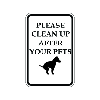 Please Leash and Clean Up After Your Pet Signs - 12x18