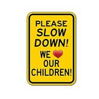 Please Slow Down We Love Our Children Sign - 12x18 - Reflective Rust-Free Heavy Gauge Aluminum Children At Play Signs