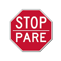 STOP - PARE Signs (Bilingual STOP Sign) - 18x18