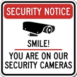 Security Notice Smile! You Are On Our Security Cameras Sign - 18x18