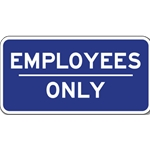Employees Only Sign - 12x6 - Reflective aluminum Employees Only signs