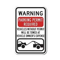Warning Parking Permit Required Vehicles Without Permits Will Be Towed At Vehicle Owner's Expense Sign 12x18