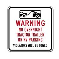 No Tractor Trailer or RV Overnight Parking Signs - 18x18
