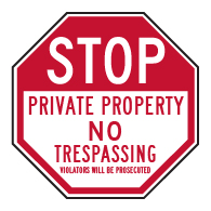 Private Property No Trespassing Violators Will Be Prosecuted STOP Sign - 18x18 - Reflective Rust-Free Heavy Gauge Aluminum No Trespassing Signs