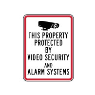 This Home/Business/Store/Property Protected by Video Security and Alarm Systems Sign - 18x24 - Reflective security sign on rust-free heavy-gauge aluminum