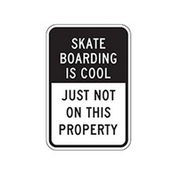 Skateboarding is Cool Just Not On This Property Sign - 12x18 - Control unwanted smoking with this durable and reflective aluminum No Smoking Symbol Sign