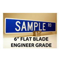 Custom Street Name Signs - 6 Inch High - Flat Blade - EGP
