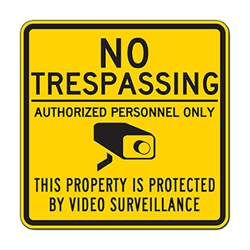 No Trespassing Video Surveillance Sign - Choose Your Colors - 24x24