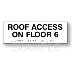 Title 24 and International Fire Code Roof Access Sign - 12x4