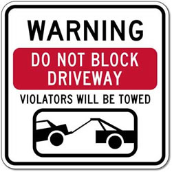 Do Not Block Driveway Violators Will Be Towed Sign - 18x24 - Reflective Rust-Free Heavy Gauge Aluminum Do Not Block Drive Way Signs