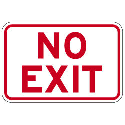 No Exit Sign in 18x12 size - Reflective Rust-Free Heavy Gauge Aluminum Parking Lot Signs