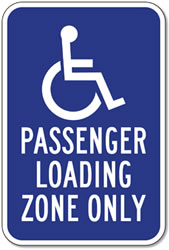 Disabled Passenger Loading Zone Sign - 12x18 - Reflective Rust-Free Heavy Gauge Aluminum ADA Guide Signs and Handicap Parking Signs