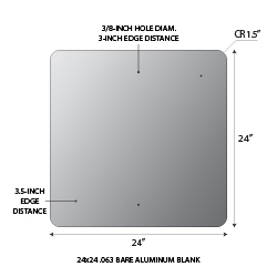18x18 Square shape .063 gauge aluminum blanks with 1.5-inch corner radius and 3/8-inch holes at top and bottom center at 1.5-inches from edge.