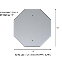 Aluminum Blank 18x18 .063 1.5 CR Standard Holes - Stop Sign Shape