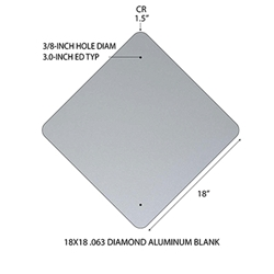 Aluminum Blank 18x18 .063 1.5 CR Standard Holes - Diamond Shape