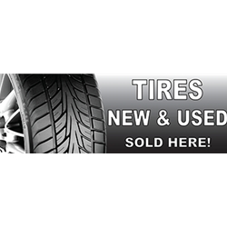 Tires Sold Here Banners - Perfect for Retail Stores, Car Dealerships and Small Businesses