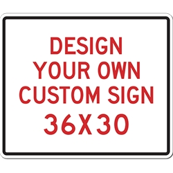 Custom Reflective Sign - 30X24 Size -Horizontal Rectangle - High-quality Rust-free and Heavy-duty Reflective Aluminum Custom Signs