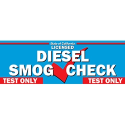California DIESEL SMOG CHECK Banner - Test Only Station - 72x24