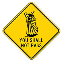 You Shall Not Pass Wizard Sign - 18x18 or 24x24 or 30x30 sizes