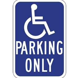 R99 Handicapped Parking Only Signs - 12x18 - Reflective Rust-Free Heavy Gauge Aluminum ADA Parking Signs