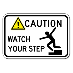 Caution Watch Your Step Sign - 18x12 - Rust-free heavy-gauge and reflective OSHA compliant safety signs