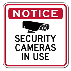 Notice Security Cameras In Use Sign - 18x18 | STOPSignsAndMore.com