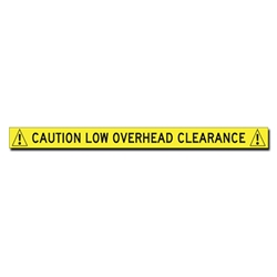 Buy Label - Caution Low Overhead Clearance - 24x1.75