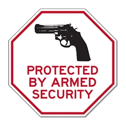 Protected By Armed Security STOP Signs with Gun Image - 18x18 - Reflective Rust-Free Heavy Gauge Aluminum Security Signs