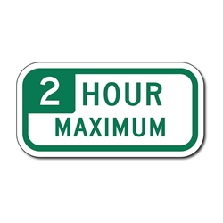 Variable Hour Maximum Parking Time Sign - 12x6