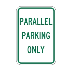 Reflective Parallel Parking Only Signs - 12x18  - A Reflective Rust-Free Heavy Gauge Aluminum Parallel Parking Sign
