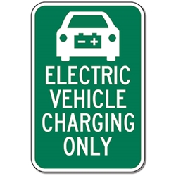 Electric Vehicle Charging Only Signs - 12x18 - Reflective Rust-Free Heavy Gauge Aluminum Electric Vehicle Parking Signs