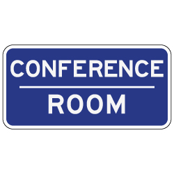 conference room signs 12x6 stopsignsandmore