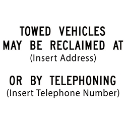 Add Information to California R100B Tow-Away Parking Lot Sign