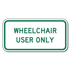 Oregon State OR7-8C Wheelchair User Only Parking Sign - 18x9