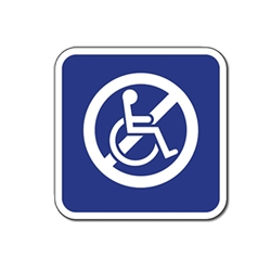 NON-Accessible Symbol Signs - 12x12 - Reflective Rust-Free Heavy Gauge Aluminum ADA Access Signs