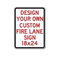 Design Your Own Custom Fire Lane Sign - 18X24