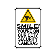 Smile! You're On Our CCTV Security Cameras - 12x18- Reflective rust-free heavy gauge aluminum CCTV signs