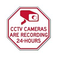 CCTV Cameras Are Recording STOP Sign - 12x12