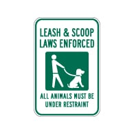 Leash and Scoop Laws Enforced Sign - 12x18
