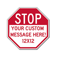 Customized STOP Signs for Sale - 12x12