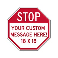 Customized STOP Signs for Sale - 18x18 Size