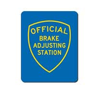Official Brake Adjusting Station Sign - Single-Faced - 24x30 - Reflective, heavy-gauge aluminum Brake Adjusting Station sign