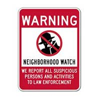 Neighborhood Watch Warning Sign - 18x24 - Reflective rust-free heavy-gauge aluminum Neighborhood Watch Signs