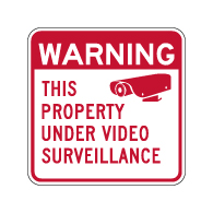 Warning Property Under Video Surveillance Sign - 18x18