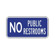 No Public Restrooms Signs - 12x6 - Powder-coated Baked Enamel sign